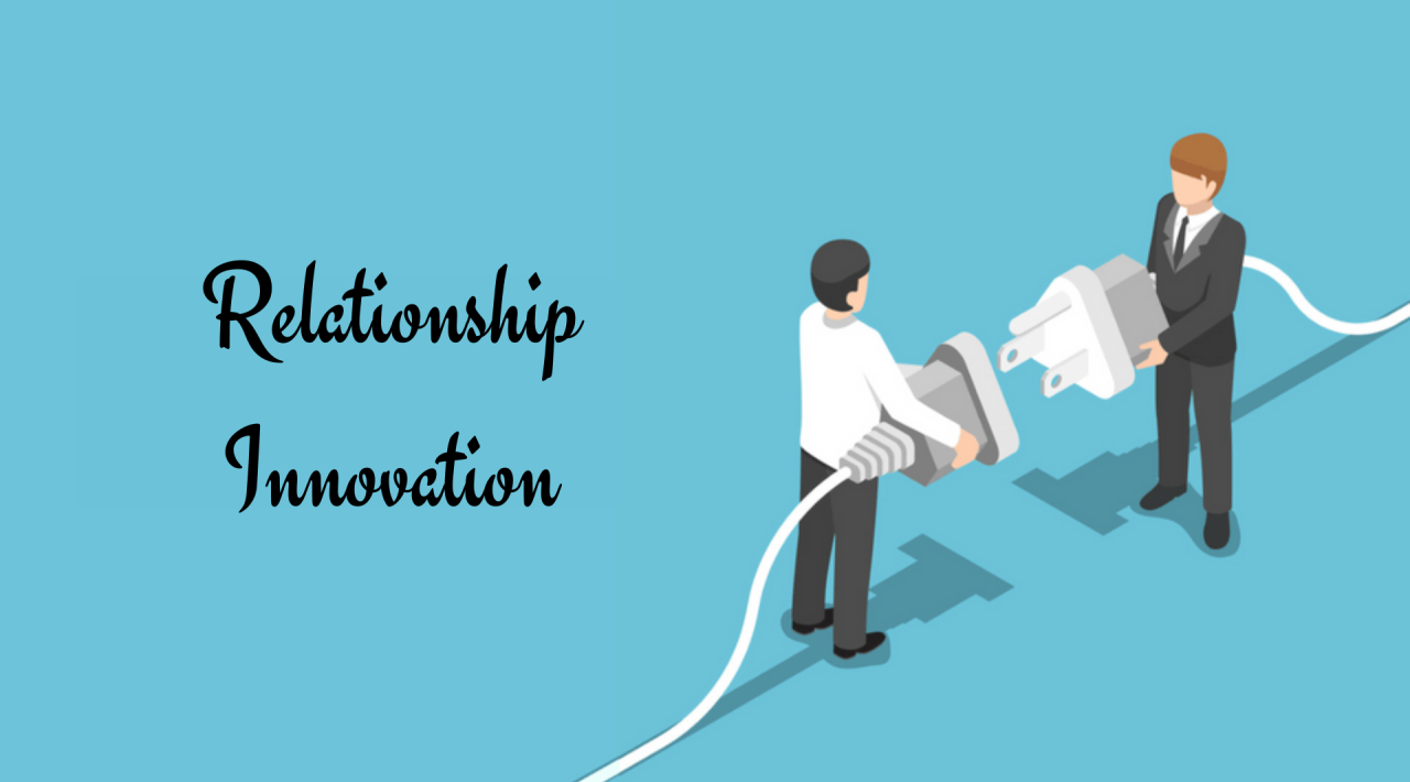 Relationship Innovation