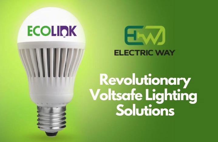 Revolutionary VoltSafe Lighting solutions from EcoLink